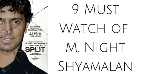 Shyamalan is the next Spielberg. * Grab Popcorn*