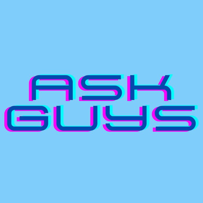 Ask Guys